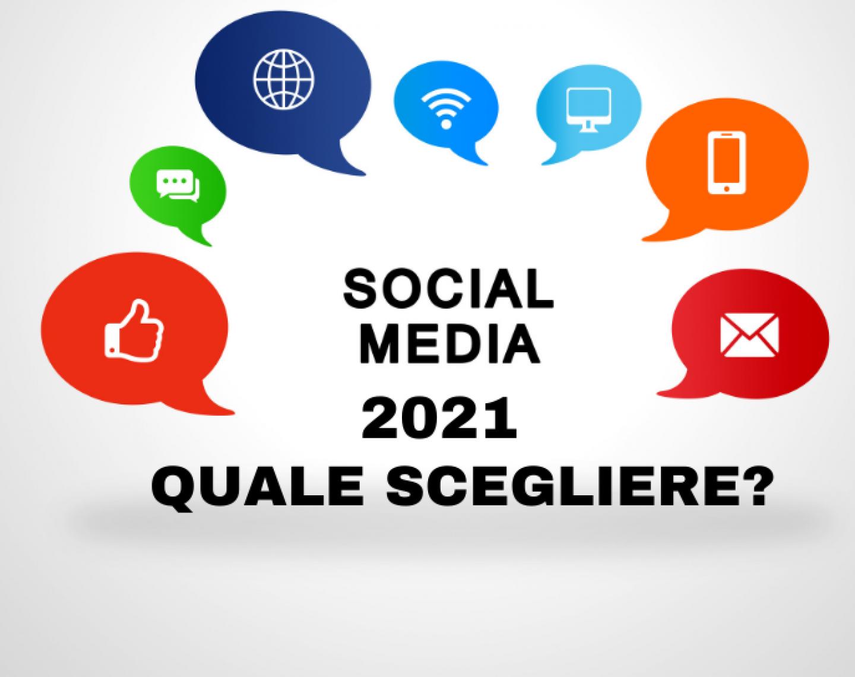 social media 2021 quale scegliere 1